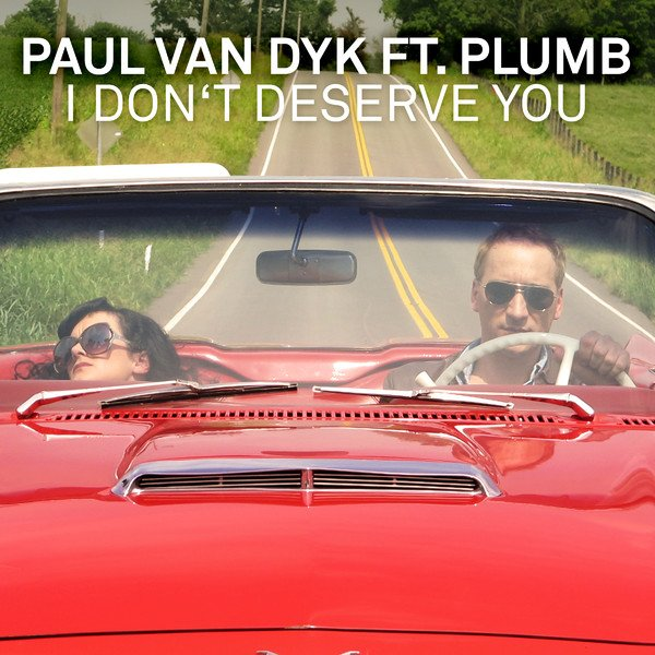 Paul van dyk feat_ plumb - i don't deserve you.jpg